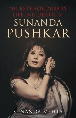 Seeking answers to the real Sunanda Pushkar