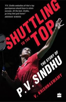 Book on Sindhu's stellar journey to hit stands next month